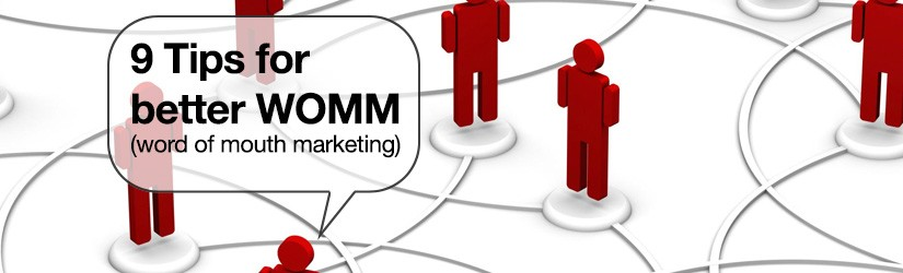 Tips For Better Word Of Mouth Marketing